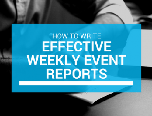 How to: Write EFFECTIVE Weekly Event Reports